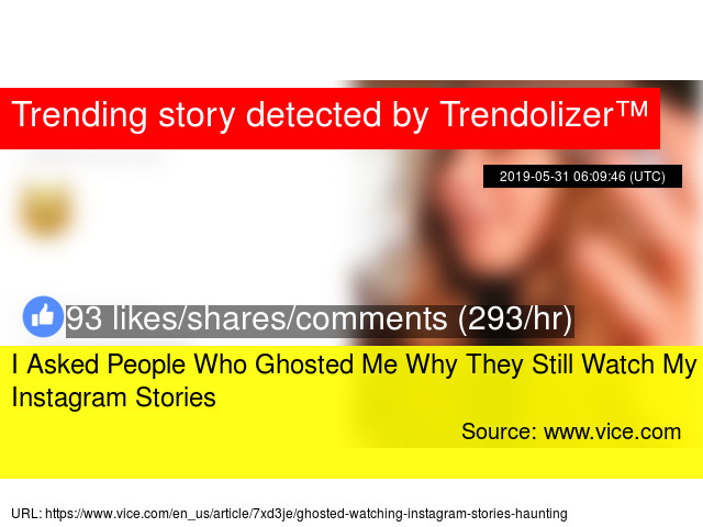 I Asked People Who Ghosted Me Why They Still Watch My Instagram Stories