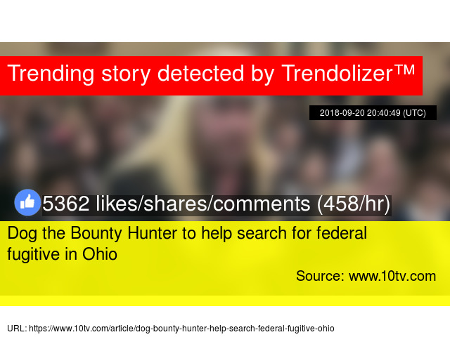 Dog the Bounty Hunter to help search for federal fugitive in Ohio